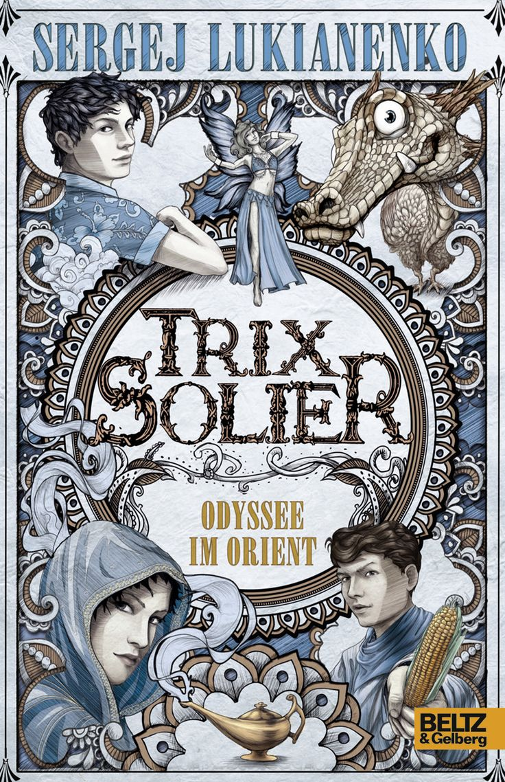 {Rezension} Trix Solier. Odyssee im Orient von Sergej Lukianenko