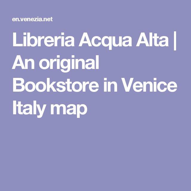 Libreria Acqua Alta | An original Bookstore in Venice Italy map