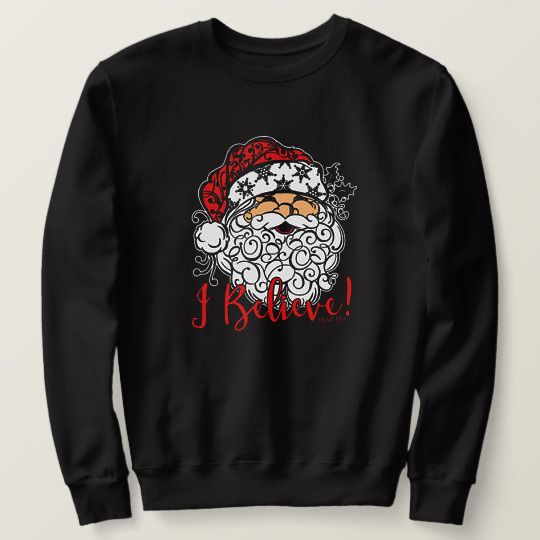 I Believe Santa Christmas Custom Shirts