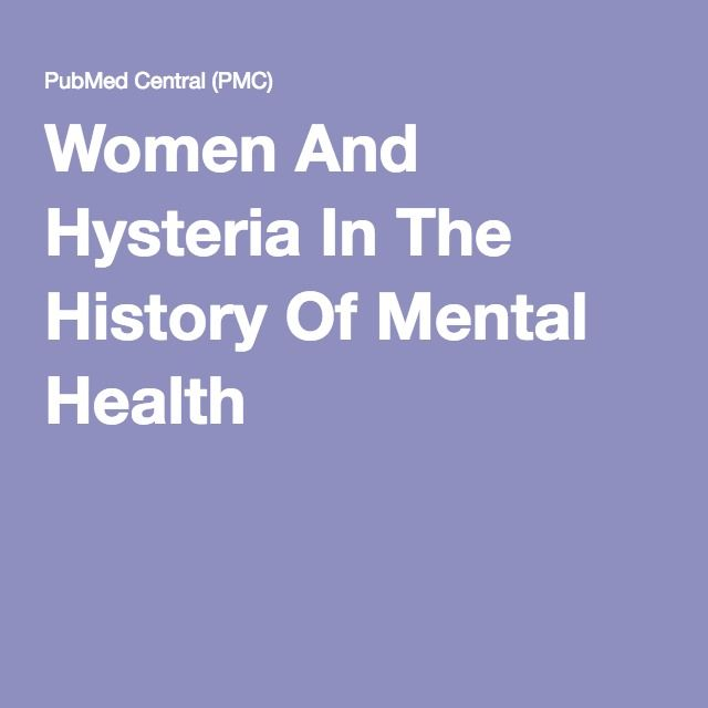 Women And Hysteria In The History Of Mental Health