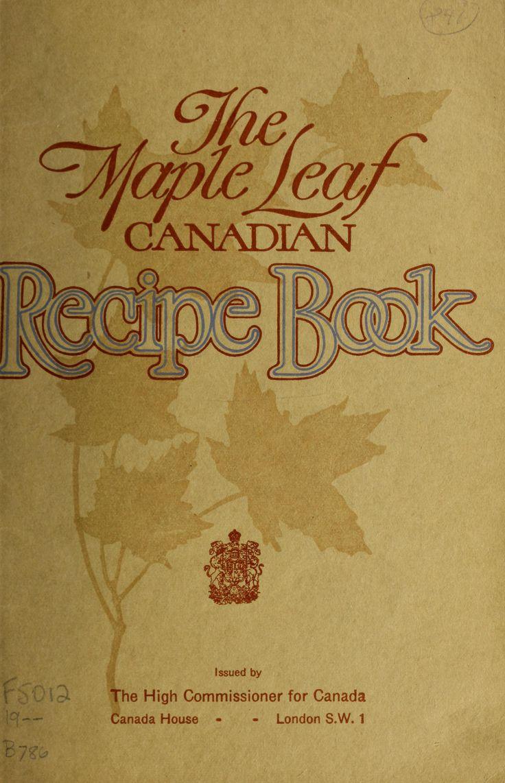 The maple leaf Canadian recipe book