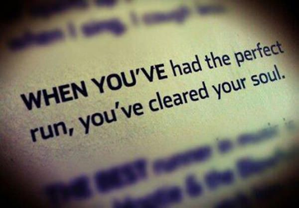 Running Matters #12: When you've had the perfect run, you've cleared your soul.