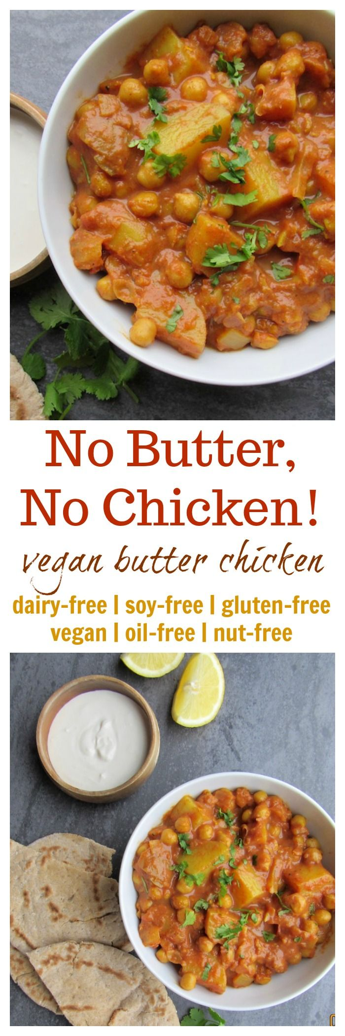 Vegan Butter Chicken: No Butter, No Chicken! (vegan, gluten-free, oil-free, nut-free option, soy-free)