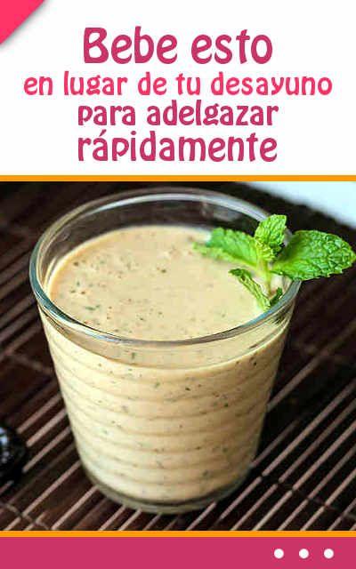 Bebe esto en lugar de tu desayuno para adelgazar rápidamente y una forma saludable