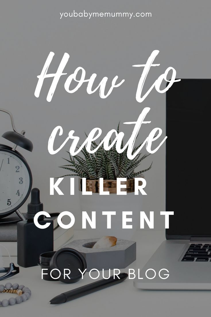 DO YOU NEED TO BE MORE CONSISTENT IN YOUR CONTENT PRODUCTION? How to create killer content for your blog