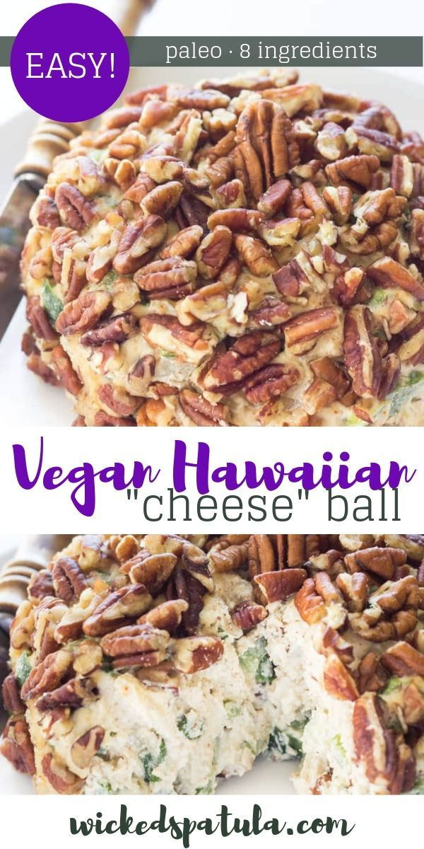 Vegan Hawaiian Cheese Ball Filled With Pineapple Green Peppers And Onions And Pecans Yo Vegan Cheese Ball Recipe Paleo Recipes Easy Paleo Appetizers Easy