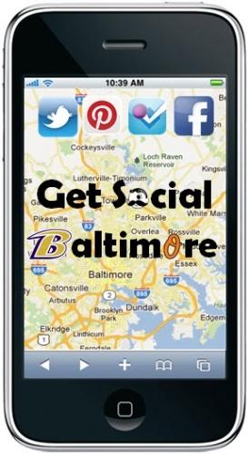 Get Social Baltimore: Social Media, Social Baltimore, Baltimore Blog, Baltimore Business