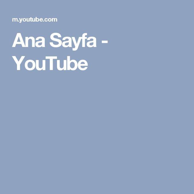 Ana Sayfa - YouTube