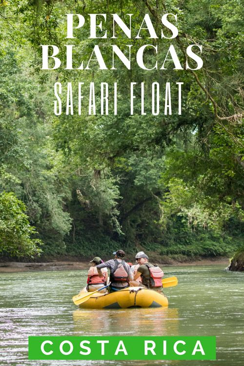 Rio Penas Blancas Safari Float La Fortuna