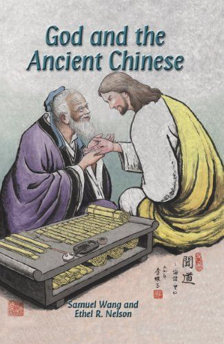 """God and the Ancient Chinese:   Eye Opening Discoveries Found in Both the Ancient Chinese Writings and in the Bible---br /br /With sold evidence and exciting analyses, God and the Ancient Chinese is the first book with a vivid, comprehensive comparison and systematic study of the ancient Chinese writings with the Bible.br /Discoveries such as:br /br /The unnoticed Bible prophecy about Chinabr /Chinese """"prophecies"""" and their amazing prophecies of Jesus Christbr /The real meaning of Dao (..."""