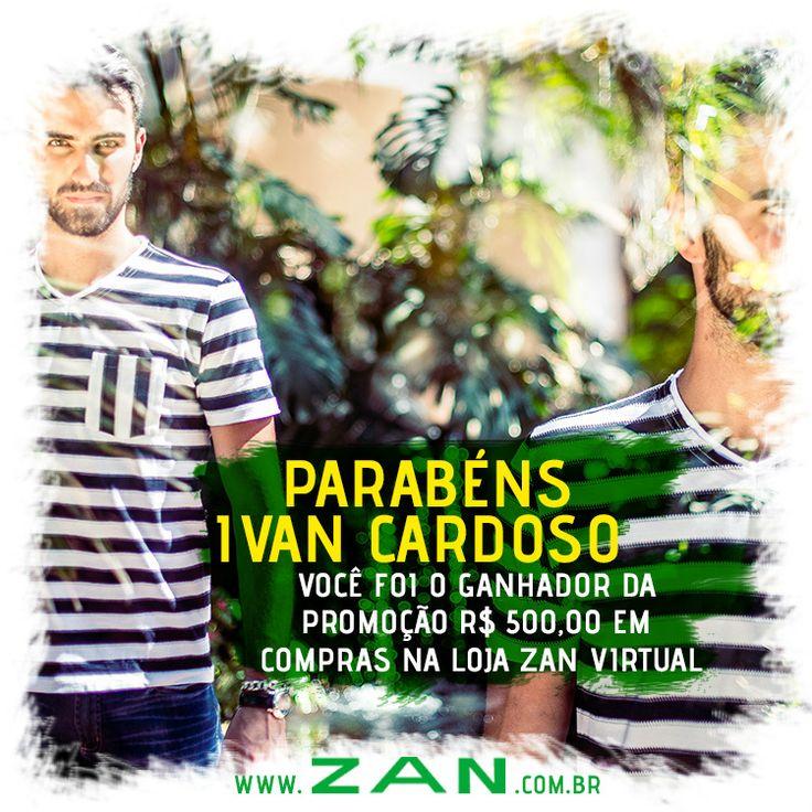 Vencedor da promoção R$ 500,00 na loja Zan Virtual.
