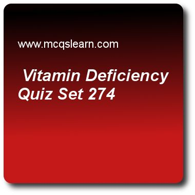 Vitamin Deficiency Quizzes: O level biology Quiz 274 Questions and Answers - Practice biology quizzes based questions and answers to study vitamin deficiency quiz with answers. Practice MCQs to test learning on vitamin deficiency, biotic and abiotic environment, insect pollination, types of drugs, human heart quizzes. Online vitamin deficiency worksheets has study guide as processed foods generally lack, answer key with answers as fiber, minerals, starch and vitamins to test exam…