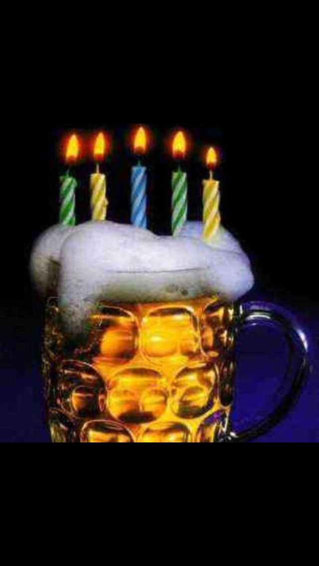 Beer Birthday My Funny Bone Pinterest Birthdays