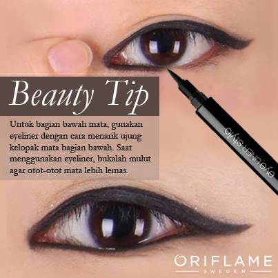 Eyeliner tip using the Eye Liner Stylo from Oriflame.  For the lower eye lid, apply the eyeliner while pulling the end of the lid.