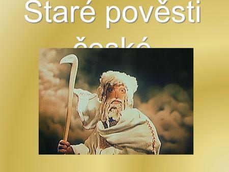 Staré pověsti české.>