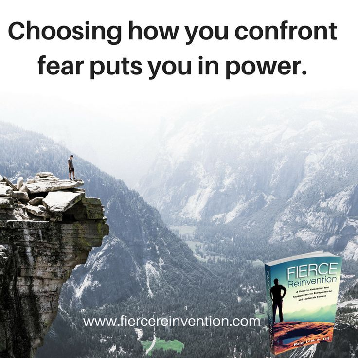 Choose how you confront fear #mindfulness #fear #fierce