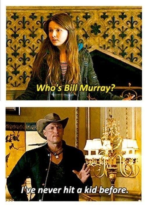 Who's Bill Murray? hahahaha
