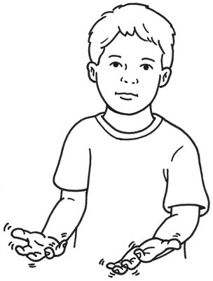 American Sign Language - WAIT -  With both hands, make the open-5 hand shape, palms facing up and fingertips curled, and wiggle your fingers.  #ASL