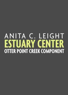 Anita C Leight Estuary Center Events