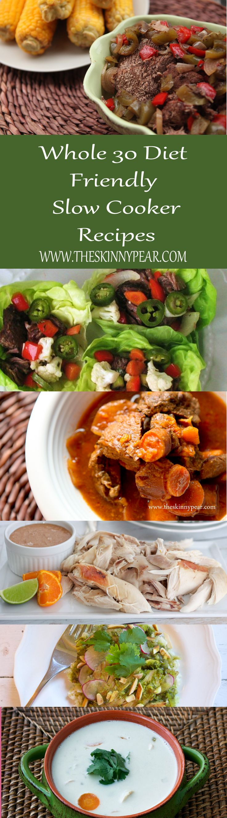 Whole 30 Diet Friendly Slow Cooker Recipes