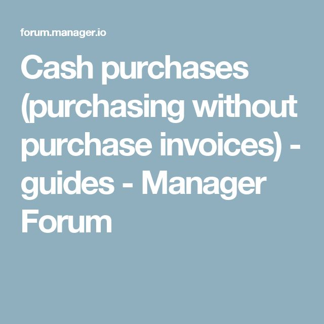 Cash purchases (purchasing without purchase invoices) - guides - purchase invoices