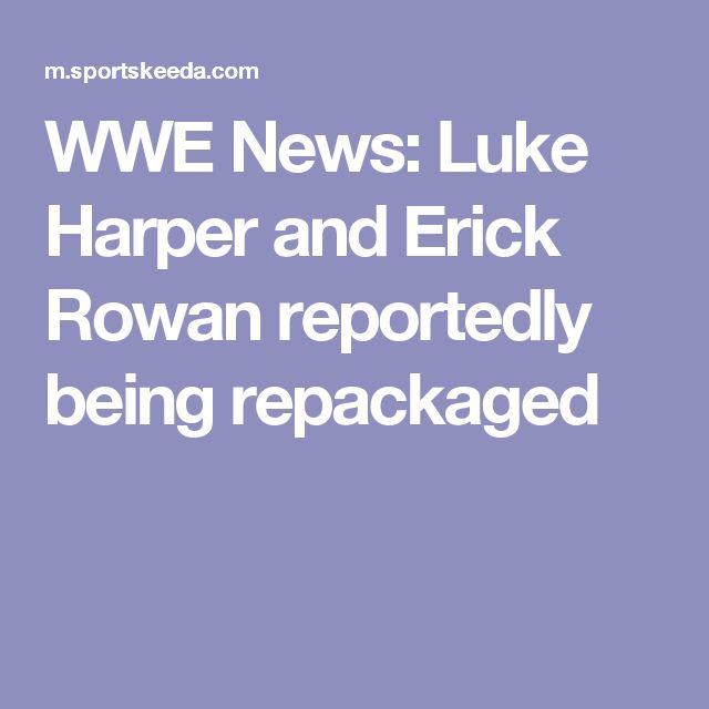 WWE News: Luke Harper and Erick Rowan reportedly being repackaged