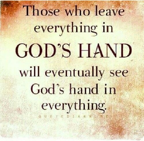leave everything in God's hand..