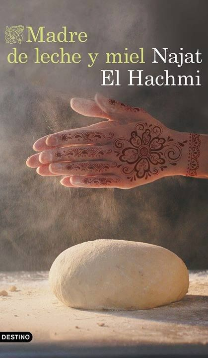 Madre de leche y miel - Najat El Hachmi. Narrativa (390) S R