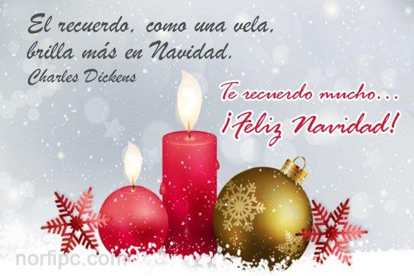 Te recuerdo mucho... ¡Feliz Navidad!
