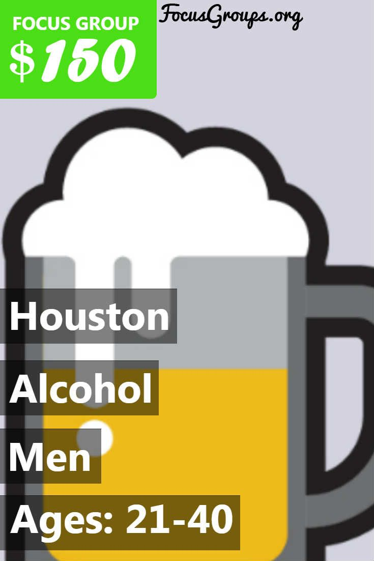 Plaza Research Houston is conducting a discussion with Males 21-40 year old consumers on Alcoholic Beverages. The discussion takes place Tuesday, August 15th or Tuesday, August 22nd, 2017 time varies throughout the day and evening. If you qualify, and are chosen to participate, you will receive $150 for 2.25 hours of your time. If you are interested in participating, please sign up and take the survey to see if you qualify! If you look like a match, we will contact you by telephone. **Due to…