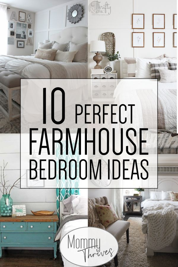 Get The Perfect Farmhouse Bedroom Decor Mommy Thrives Farmhouse Bedroom Decor Master Bedrooms Decor Farmhouse Master Bedroom