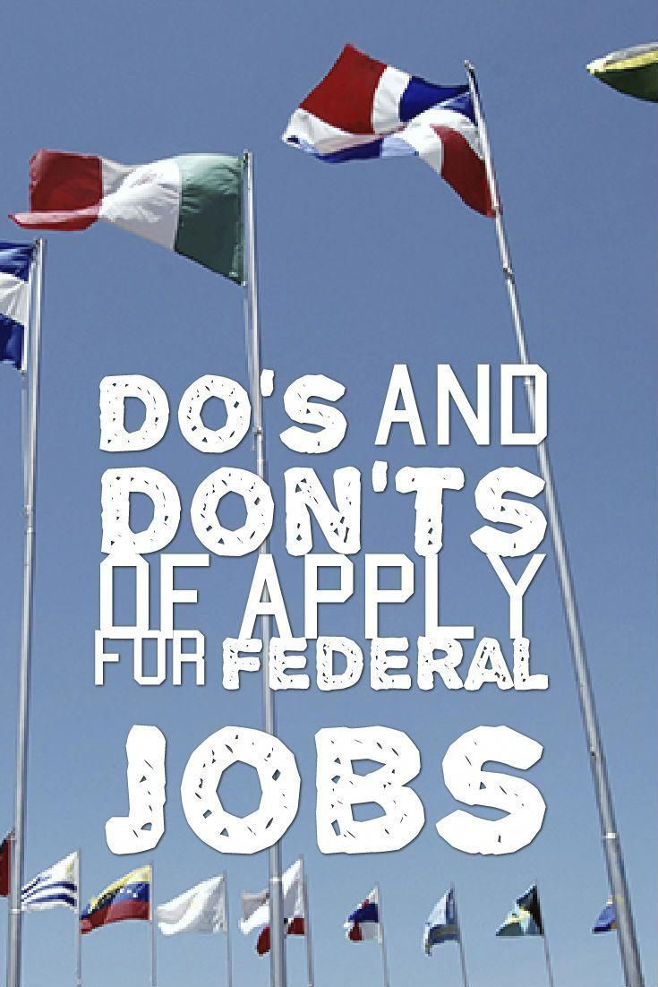 Dos and donts of applying for federal jobs government