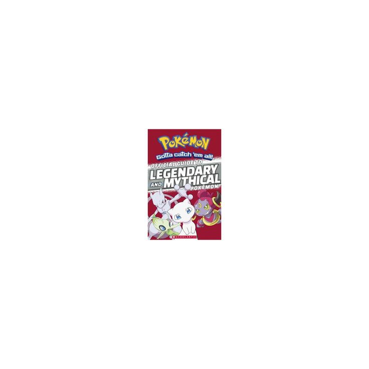 Official Guide to Legendary and Mythical Pokemon (Prebind) (Simcha Whitehill)