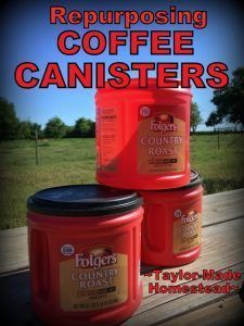 Repurposing Coffee Canisters In The Garden. Those plastic coffee canisters. You love 'em, but how many can you use? I'm sharing another way I'm able to repurpose them. #TaylorMadeHomestead #CoffeeCanister
