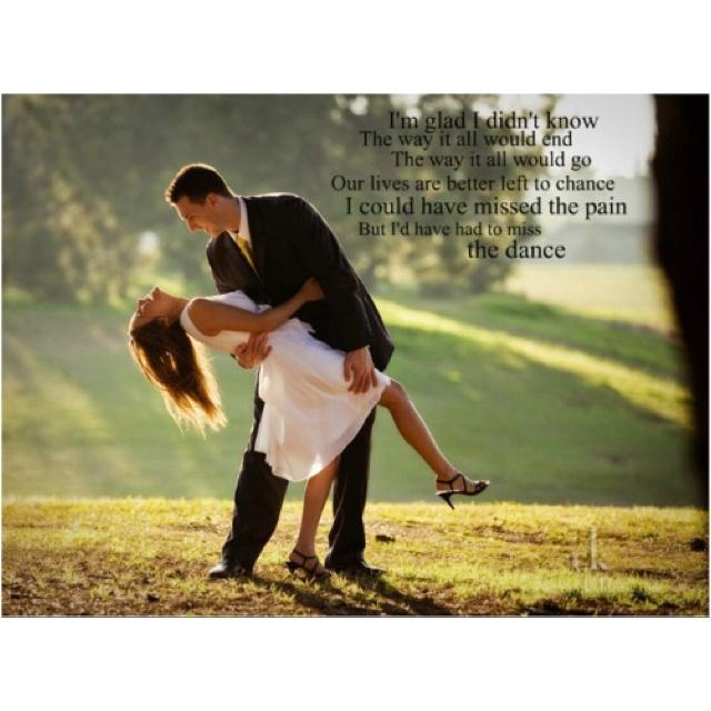 "My Garth Brooks Tattoo Lyrics From The Dance I Love: ""The Dance"" By Garth Brooks!Quotes, The Real, Engagement"