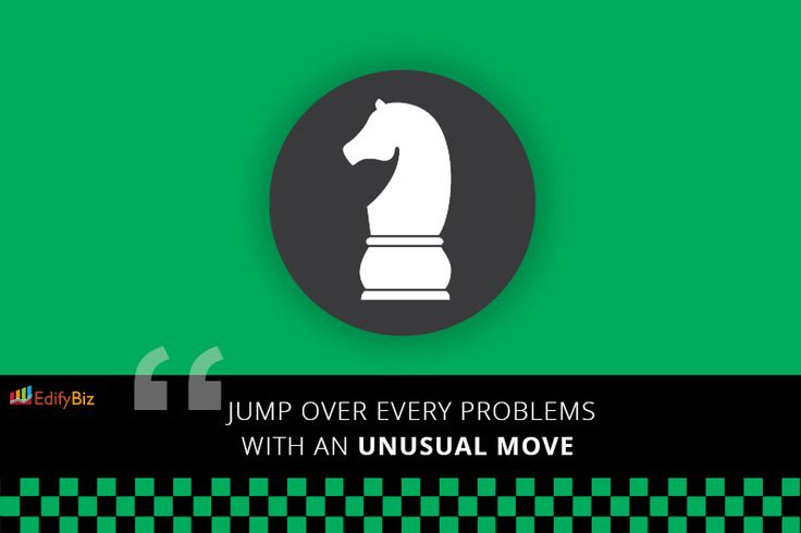 Jump over every problems with an unusual move.