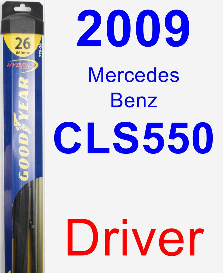 Driver Wiper Blade for 2009 Mercedes-Benz CLS550 - Hybrid