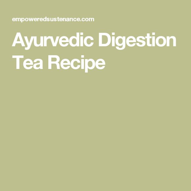 Ayurvedic Digestion Tea Recipe