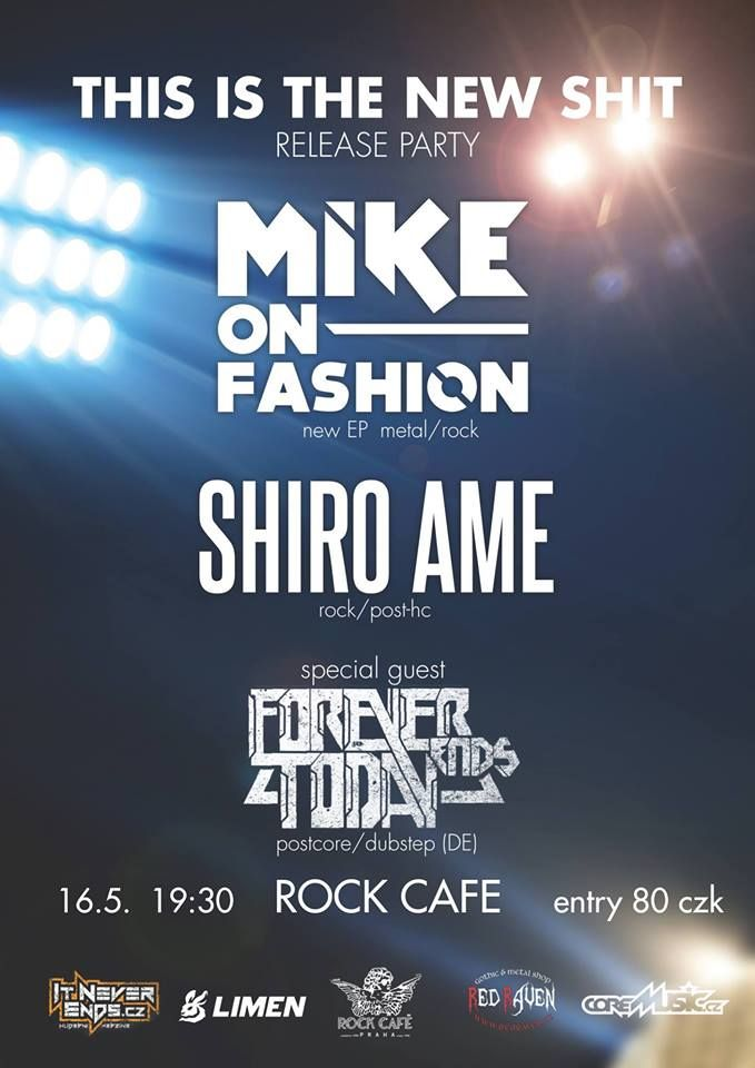 MIKE ON FASHION, SHIRO AME and FOREVER ENDS TODAY