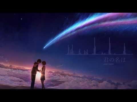 Kimi no Nawa OST [君の名は] RADWIMPS - Sparkle (スパークル)