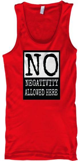 No Negativity Allowed Here | Teespring