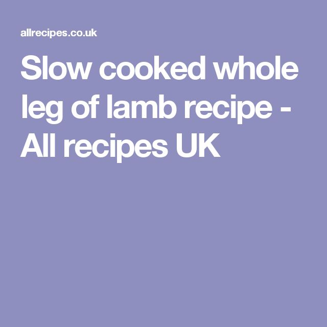 Slow cooked whole leg of lamb recipe - All recipes UK