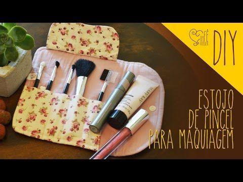 DIY ::: Estojo de Pincel para Maquiagem - By Fê Atelier