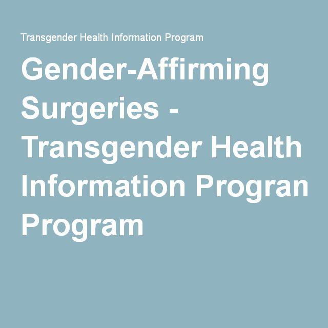 Gender-Affirming Surgeries - Transgender Health Information Program