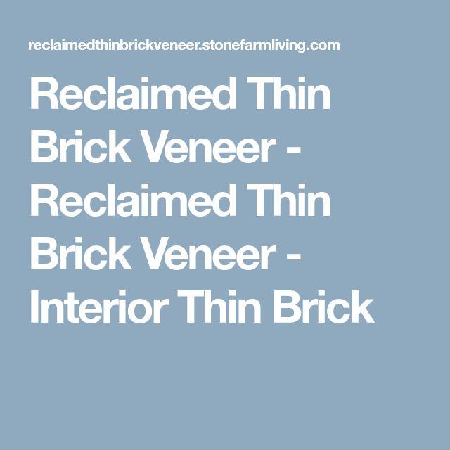 Reclaimed Thin Brick Veneer - Reclaimed Thin Brick Veneer - Interior Thin Brick