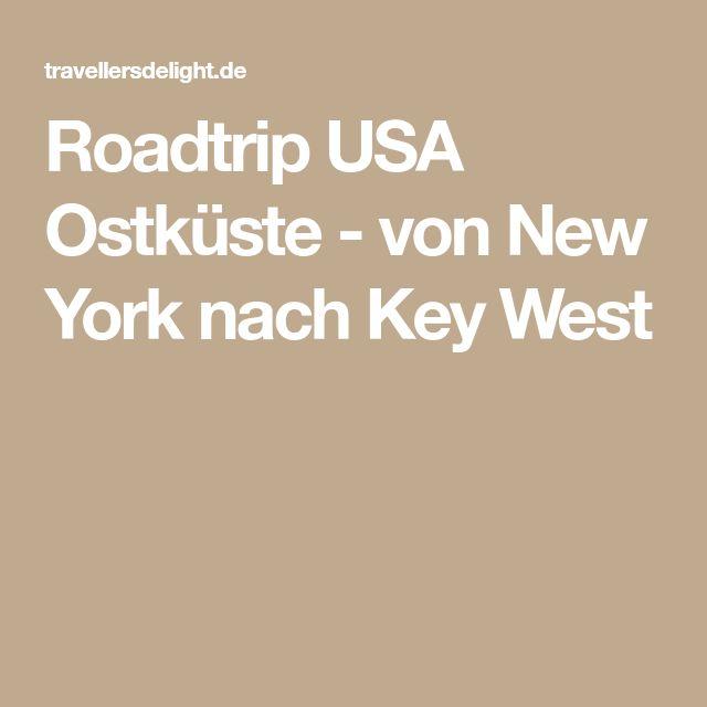 Roadtrip USA Ostküste - von New York nach Key West