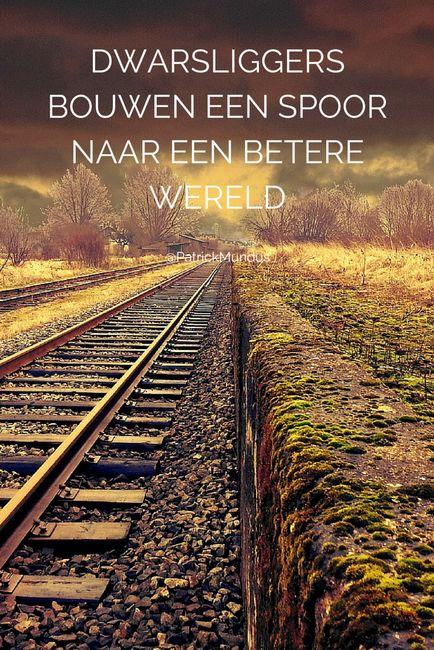 Dwarsliggers bouwen een spoor naar een betere wereld...