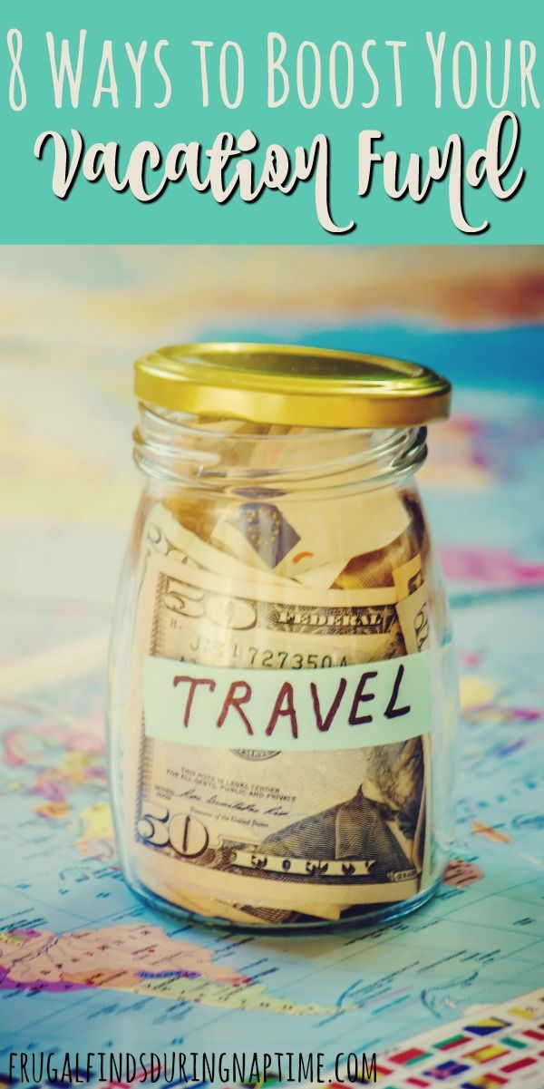 Planning a vacation? Try these 8 ways to boost your vacation fund.