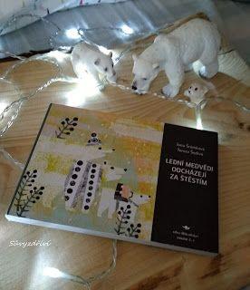 Sůvy z dříví: Přečteno..Lední medvědi odcházejí za štěstím..