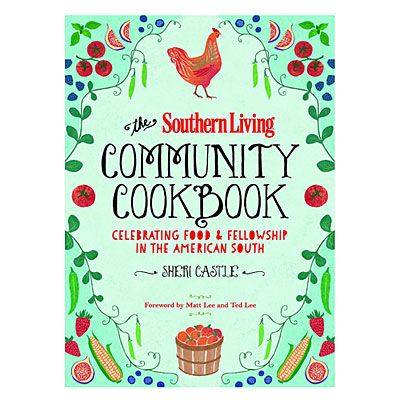 Southern Living Community Cookbook | Homespun recipes for the SL lover.
